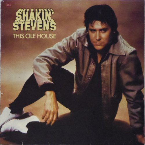 Shakin' Stevens<br>This Ole House<br>LP