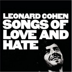 Leonard Cohen<BR>Songs of Love and Hate<br>(New 180 gram re-issue)<br>LP