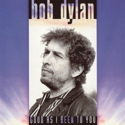 Bob Dylan<br>Good As I Been To You<br>(New 180 gram re-issue)<br>LP