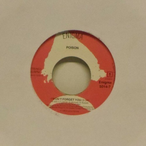 "Poison<br>I Won't Forget You<br>7"" single"