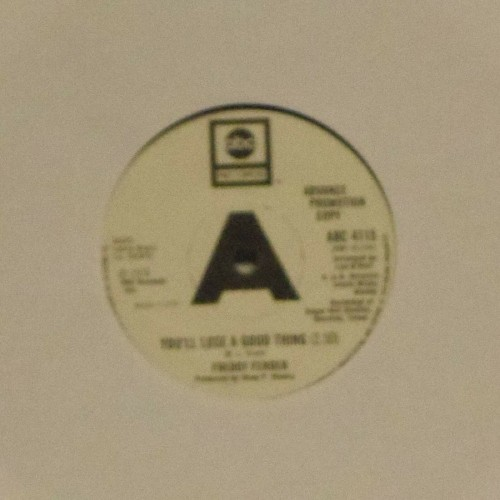 "Freddy Fender<br>You'll Lose A Good Thing<br>7"" single"