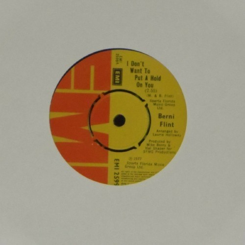"Berni Flint<br>I Don't Want To Put A Hold On You<br>7"" single"