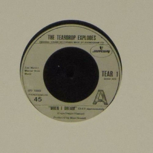 "The Teardrop Explodes<br>When I Dream<br>7"" single"