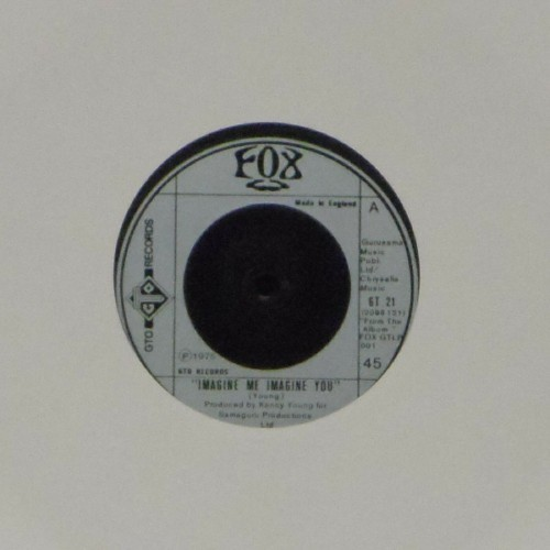 "Fox<br>Imagine Me Imagine You<br>7"" single"
