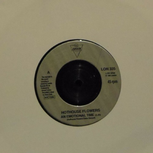"Hothouse Flowers<br>An Emotional Time<br>7"" single"
