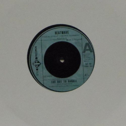 "Heatwave<br>Too Hot To Handle<br>7"" single"