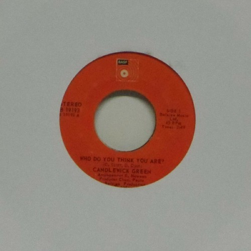 "Candlewick Green<br>Who Do You Think You Are ?<br>7"" single"