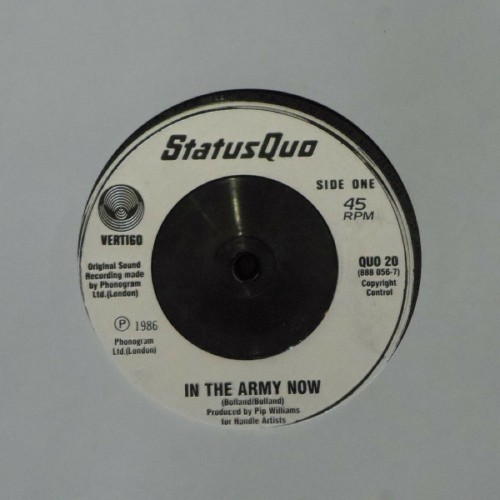 "Status Quo<br>In The Army Now<br>7"" single"