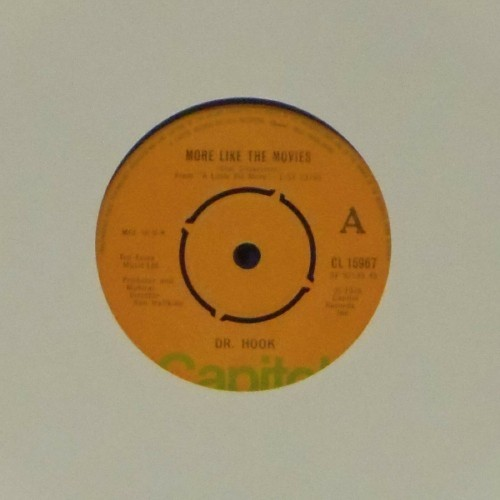 "Dr Hook<br>More Like The Movies<br>7"" single"