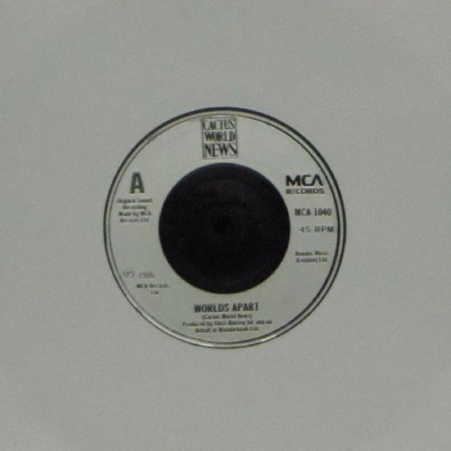 "Cactus World News<br>Worlds Apart<br>7"" single"