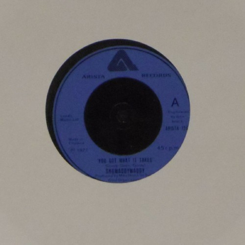 "Showaddywaddy<br>You Got What It Takes<br>7"" single"