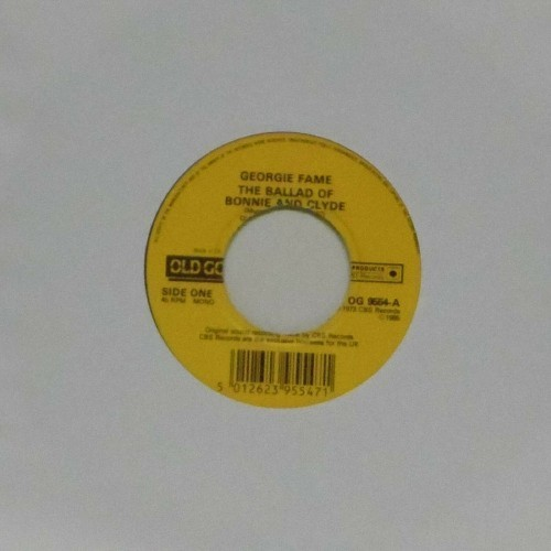 "Georgie Fame<br>The Ballad Of Bonnie And Clyde<br>7"" single"