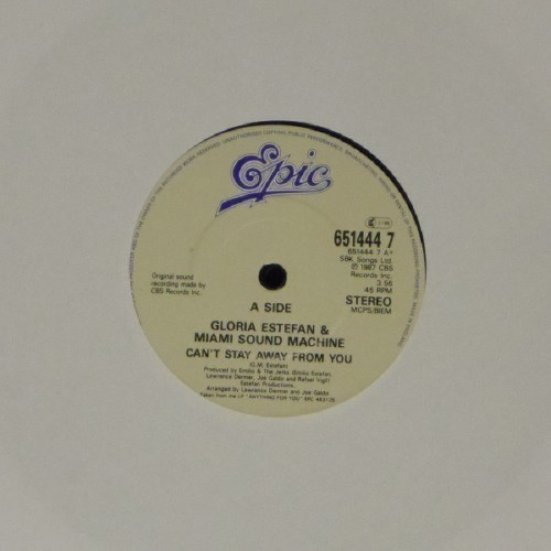 "Gloria Estefan<br>Can'T Stay Away From You<br>7"" single"
