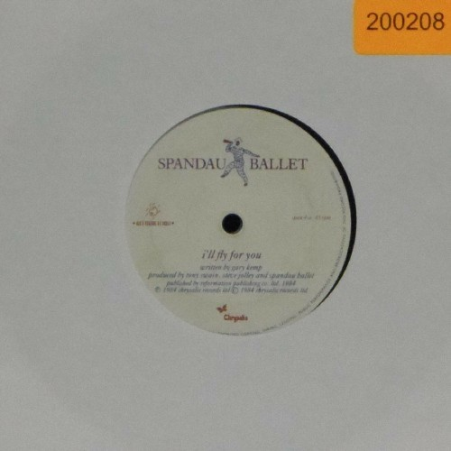 "Spandau Ballet<br>I'll Fly For You<br>7"" single"