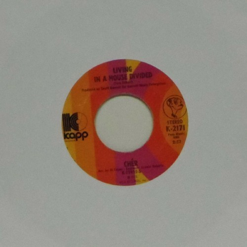 "Cher<br>Living In A House Divided<br>7"" single"