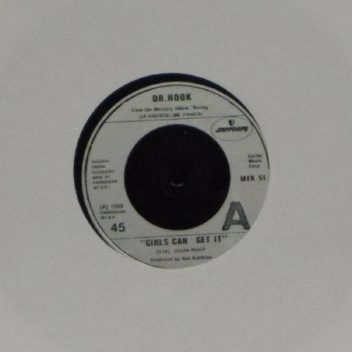 "Dr Hook<br>Girls Can Get It<br>7"" single"