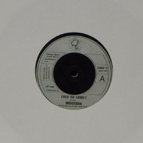 "Monsoon<br>Ever So Lonely<br>7"" single"