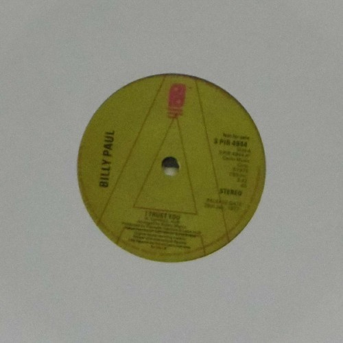 "Billy Paul<br>I Trust You<br>7"" single"