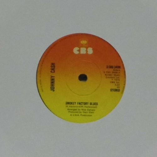 "Johnny Cash<br>Smokey Factory Blues<br>7"" single"