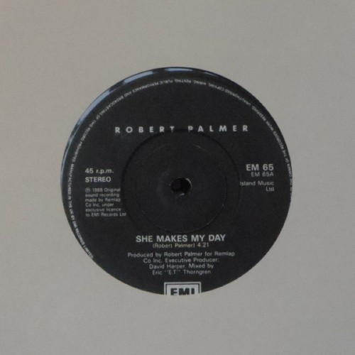 "Robert Palmer<br>She Makes My Day<br>7"" single"