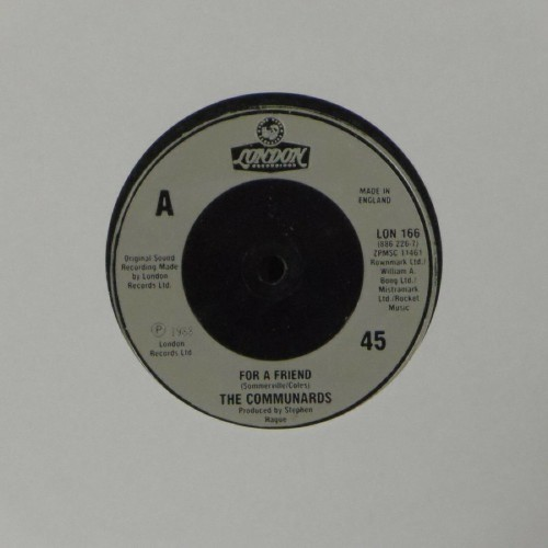 "The Communards<br>For A Friend<br>7"" single"