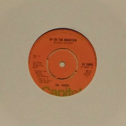 "Dr Hook<br>Up On The Mountain<br>7"" single"
