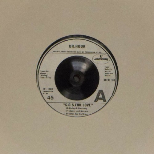 "Dr Hook<br>S.O.S. For Love<br>7"" single"