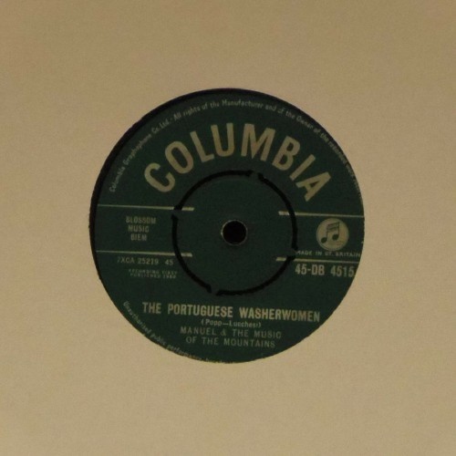 "Manuel & The Music Of The Mountains<br>Thr Portuguese Washerwomen<br>7"" single"