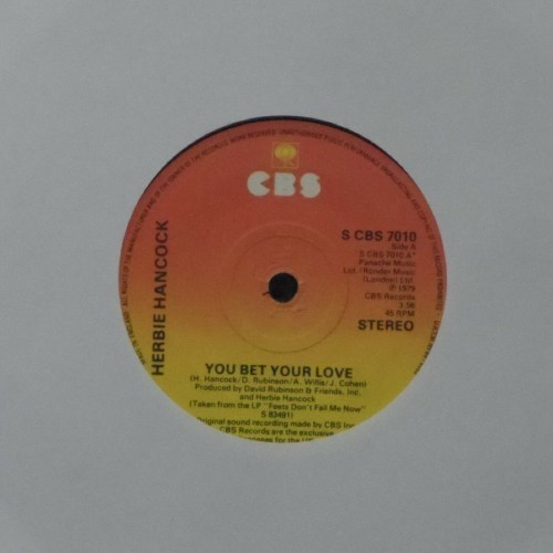 "Herbie Hancock<br>You Bet Your Love<br>7"" single"