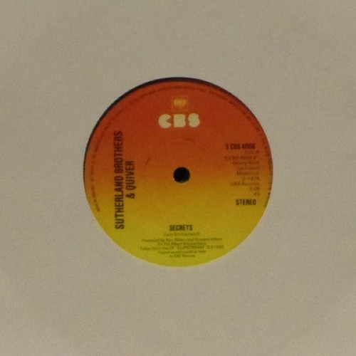 "Sutherland Brothers & Quiver<br>Secrets<br>7"" single"