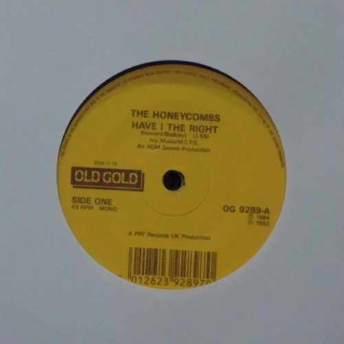 "The Honeycombs<br>Have I The Right<br>7"" single"
