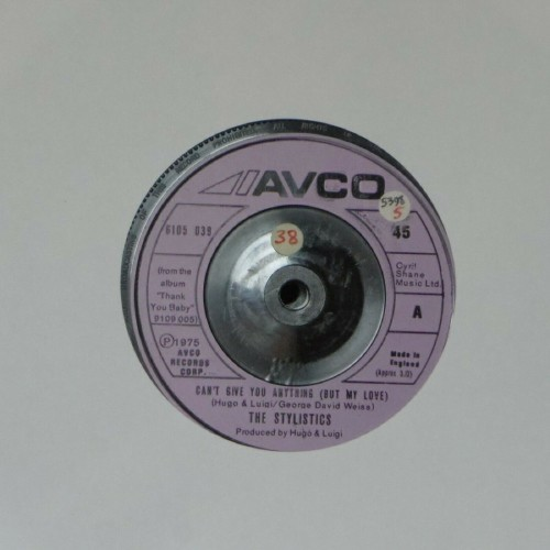 "The Stylistics<br>Can't Give You Anything (But My Love)<br>7"" single"