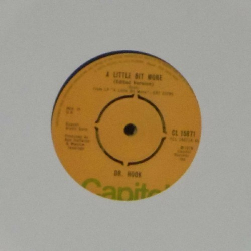 "Dr Hook<br>A Little Bit More<br>7"" single"