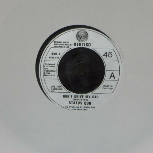 "Status Quo<br>Don't Drive My Car<br>7"" single"