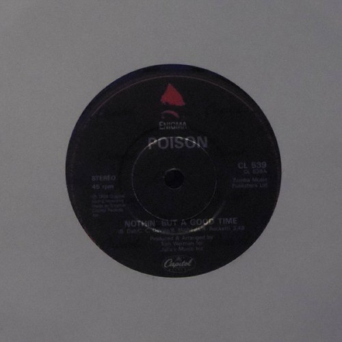"Poison<br>Nothin' But A Good Time<br>7"" single"
