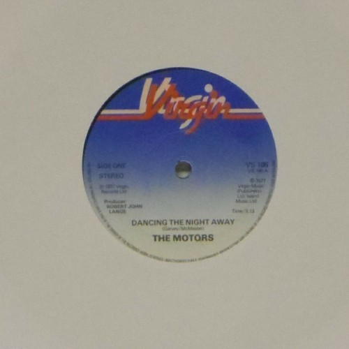 "The Motors<br>Dancing The Night Away<br>7"" single"