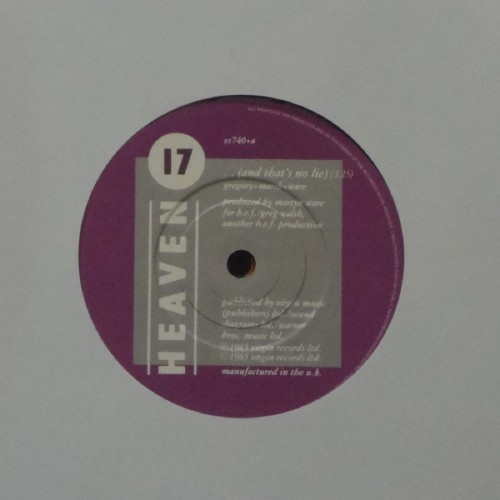 "Heaven 17<br>And That's No Lie<br>7"" single"