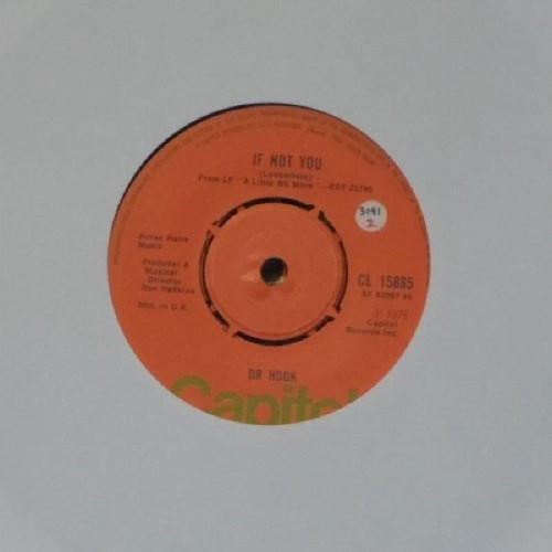 "Dr Hook<br>If Not You<br>7"" single"