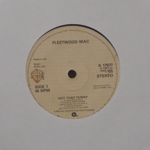 "Fleetwood Mac<br>Not That Funny<br>7"" single"