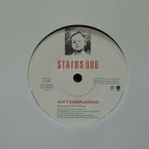 "Status Quo<br>Ain't Complaining<br>7"" single"