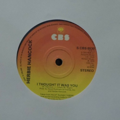 "Herbie Hancock<br>I Though It Was You<br>7"" single"