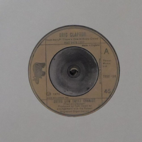 "Eric Clapton<br>Swing Low Sweet Chariot<br>7"" single"