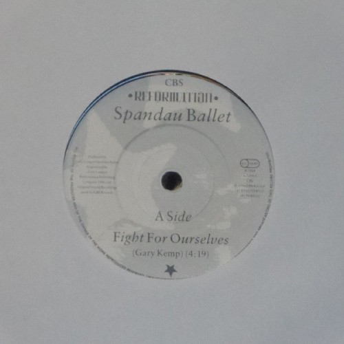 "Spandau Ballet<br>Fight For Ourselves<br>7"" single"