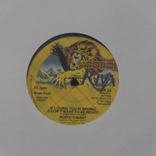 "Rod Stewart<br>If Loving You Is Wrong<br>7"" single"