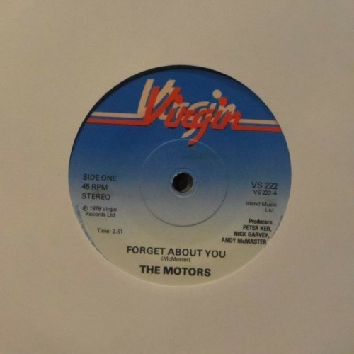 "The Motors<br>Forget About You<br>7"" single"