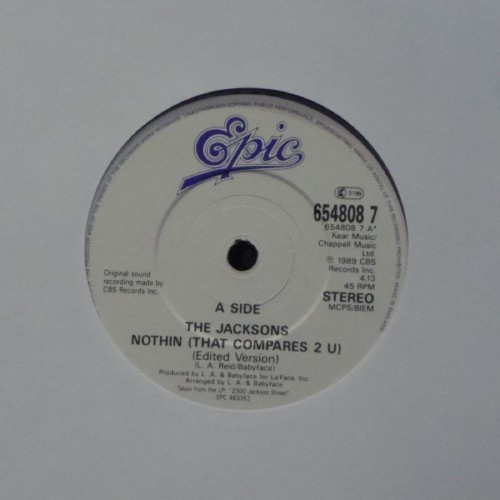"The Jacksons<br>Nothin (That Compares 2 U)<br>7"" single"