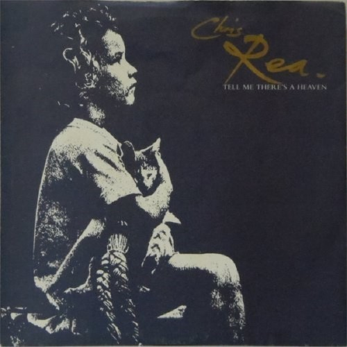 "Chris Rea<br>Tell Me There's A Heaven<br>7"" single"