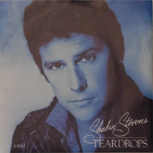 "Shakin' Stevens<br>Teardrops<br>7"" single"