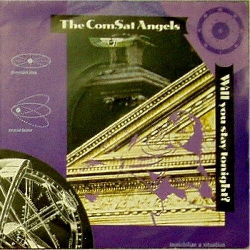 "The Comsat Angels<br>Will You Stay Tonight<br>7"" single"