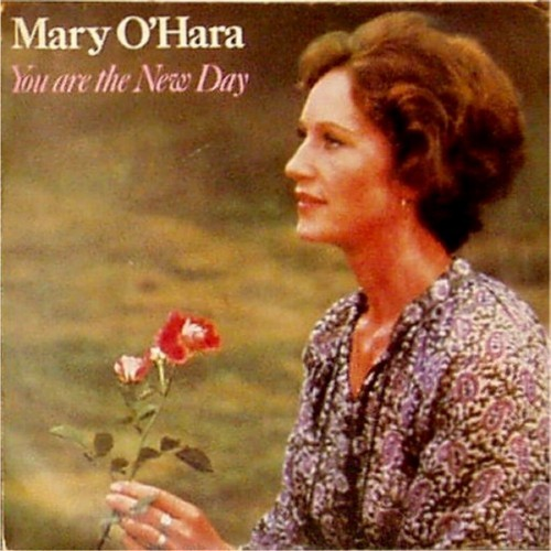 "Mary O'Hara<br>You Are The New Day<br>7"" single"